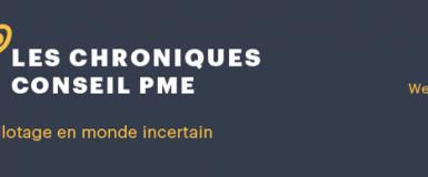 07.05.21 | WEBINAIRE | Les chroniques conseil PME : Piloter en monde incertain